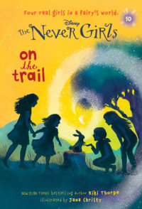 Book cover for Never Girls #10: On the Trail (Disney: The Never Girls)