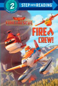Book cover for Fire Crew! (Disney Planes: Fire & Rescue)