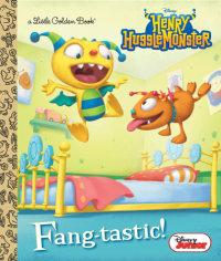 Cover of Fang-tastic! (Disney Junior: Henry Hugglemonster) cover