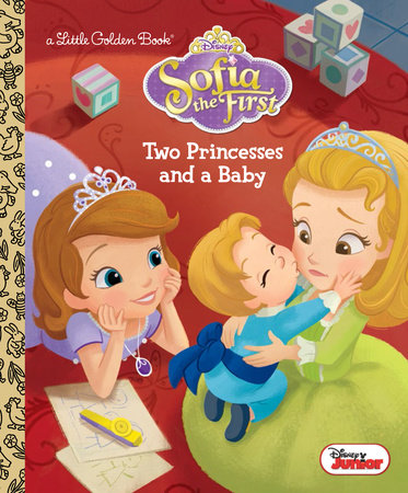 Two Princesses and a Baby (Disney Junior: Sofia the First)
