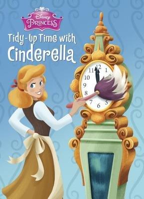 Tidy-Up Time with Cinderella (Disney Princess)