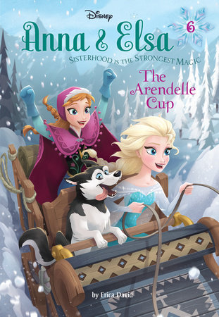 Anna & Elsa #6: The Arendelle Cup (Disney Frozen)