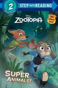 Book cover for Super Animals! (Disney Zootopia)