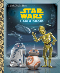 Book cover for I Am a Droid (Star Wars)