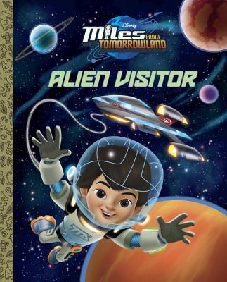 Alien Visitor (Disney Junior: Miles From Tomorrowland)