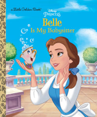 Book cover for Belle is My Babysitter (Disney Princess)