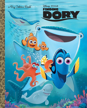 Finding Dory Big Golden Book (Disney/Pixar Finding Dory)