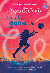 Book cover for Never Girls #12: In the Game (Disney: The Never Girls)