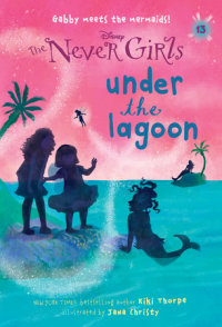 Book cover for Never Girls #13: Under the Lagoon (Disney: The Never Girls)