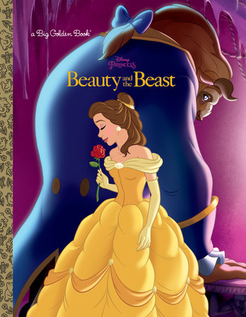 Beauty and the Beast Big Golden Book (Disney Beauty and the Beast)