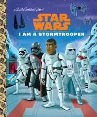 Book cover for I Am a Stormtrooper (Star Wars)
