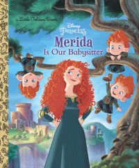 Book cover for Merida Is Our Babysitter (Disney Princess)