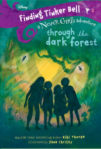 Book cover for Finding Tinker Bell #2: Through the Dark Forest (Disney: The Never Girls)