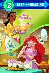 Book cover for A Cake to Bake (Disney Princess)