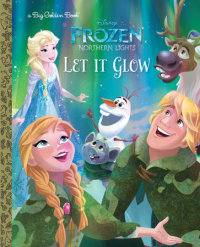 Book cover for Let It Glow (Disney Frozen: Northern Lights)