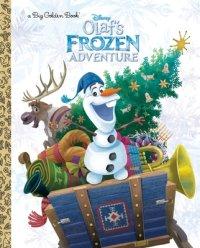 Book cover for Olaf\'s Frozen Adventure Big Golden Book (Disney Frozen)