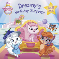 Book cover for Dreamy\'s Birthday Surprise (Disney Palace Pets: Whisker Haven Tales)