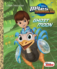 Book cover for Ghost Moon (Disney Junior: Miles From Tomorrowland)
