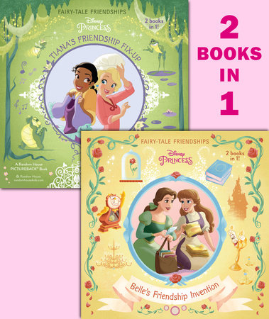 Belle's Friendship Invention/Tiana's Friendship Fix-Up (Disney Princess)