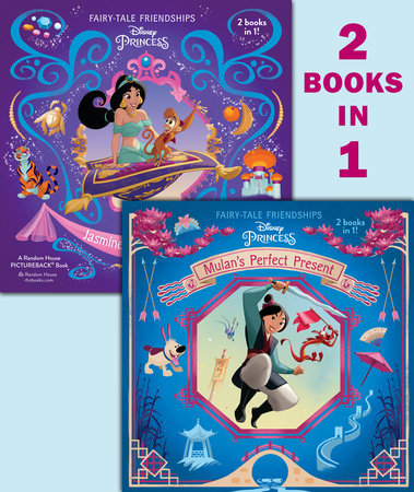 Mulan's Perfect Present/Jasmine's New Friends (Disney Princess)
