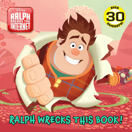 Ralph Wrecks This Book! (Disney Wreck-It Ralph 2)