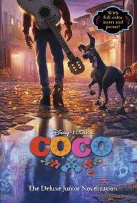 Cover of Coco: The Deluxe Junior Novelization (Disney/Pixar Coco)