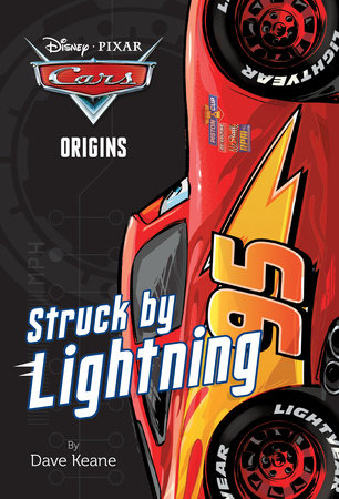 Cars Origins: Struck by Lightning (Disney/Pixar Cars)