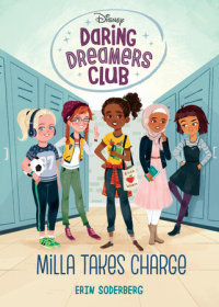 Book cover for Daring Dreamers Club #1: Milla Takes Charge (Disney: Daring Dreamers Club)