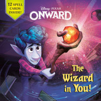 Book cover for The Wizard in You! (Disney/Pixar Onward)