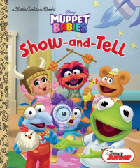 Book cover for Show-and-Tell (Disney Muppet Babies)