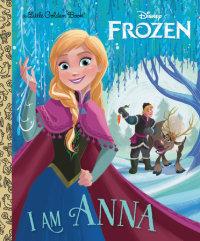 Book cover for I Am Anna (Disney Frozen)