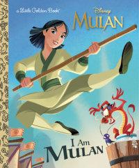 Book cover for I Am Mulan (Disney Princess)