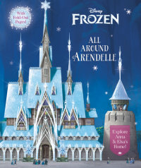 Book cover for All Around Arendelle (Disney Frozen)