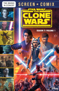 Book cover for The Clone Wars: Season 7: Volume 1 (Star Wars)