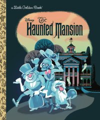Book cover for The Haunted Mansion (Disney Classic)