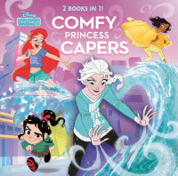 Book cover for Comfy Princess Capers (Disney Comfy Squad)