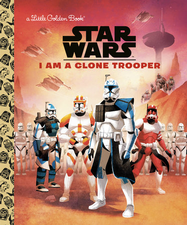I Am a Clone Trooper (Star Wars)