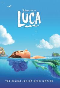 Book cover for Disney/Pixar Luca: The Deluxe Junior Novelization (Disney/Pixar Luca)