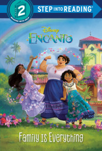 Cover of Family Is Everything (Disney Encanto) cover