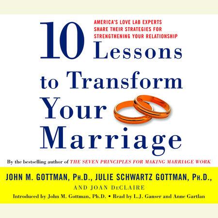 Ten Lessons to Transform Your Marriage - Penguin Random House Education
