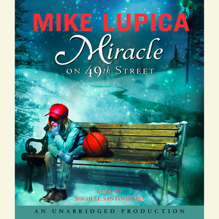 Miracle On 49th Street By Mike Lupica Penguin Random border=