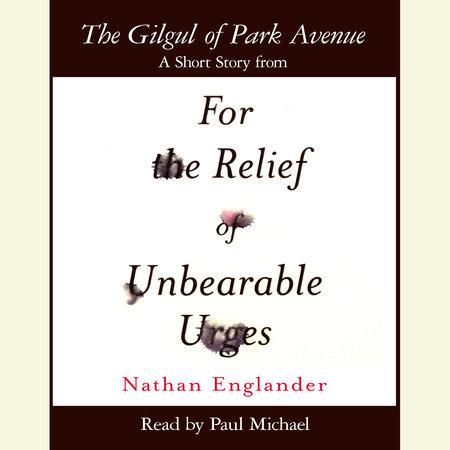 The Gilgul of Park Avenue