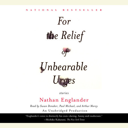 For the Relief of Unbearable Urges (Short Story)