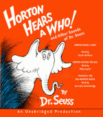 Horton Hears a Who and Other Sounds of Dr. Seuss