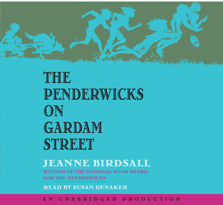The Penderwicks On Gardam Street Penguin Random House