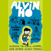 Cover of Alvin Ho: Allergic to Girls, School, and Other Scary Things cover