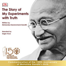 The Story Of My Experiments With Truth An Autobiography By