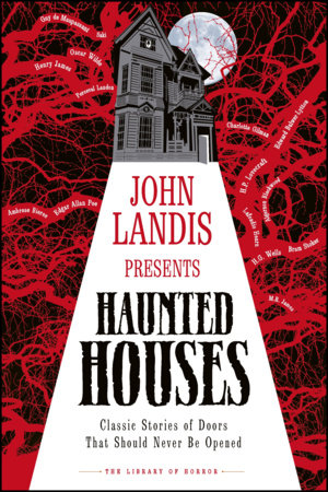 John Landis Presents The Library of Horror   Haunted Houses