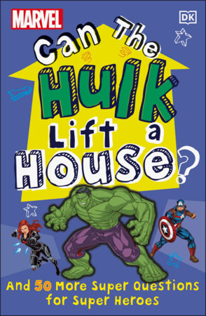 Marvel Can The Hulk Lift a House?