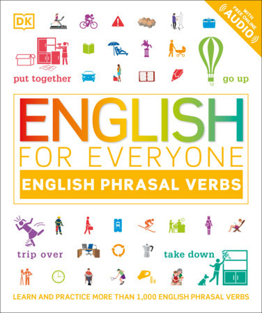 English for Everyone Phrasal Verbs